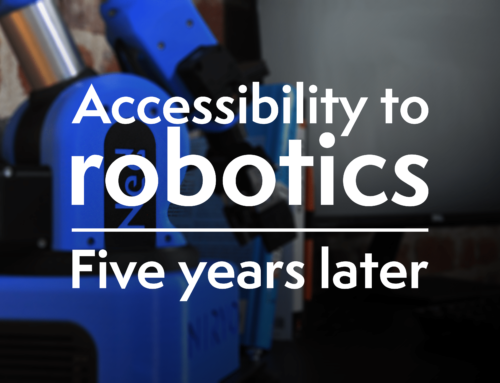 Accessibility to robotics, five years later.